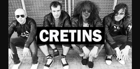 CRETINS