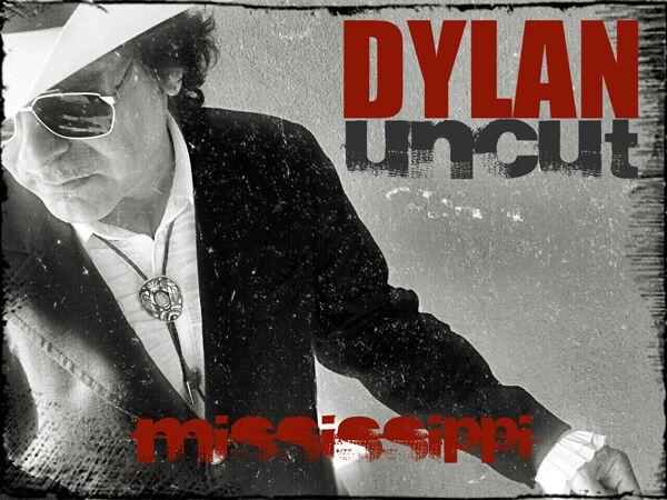 DYLAN UNCUT