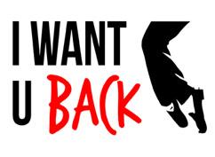 I WANT U BACK