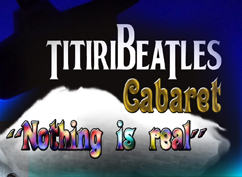 TITIRIBEATLES CABARET